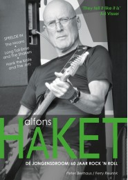 'Alfons Haket – dé jongensdroom: 60 jaar rock 'n roll'