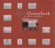 Oud Oosterbeek en de kleine werkelijkheid 1