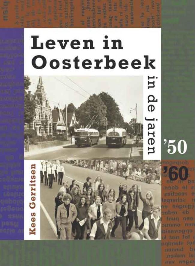 Leven in Oosterbeek in de jaren '50 '60 (eerste deel)