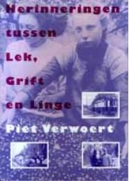 Herinneringen tussen Lek, Grift en Linge