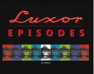 Luxor Episodes