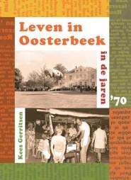Leven in Oosterbeek in de jaren '70 (tweede deel)