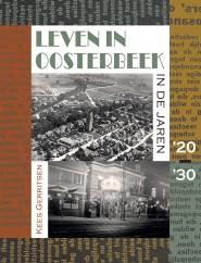 Leven in Oosterbeek in de jaren '20 '30
